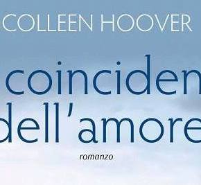 Recensione | Le coincidenze dell'amore – Colleen Hoover