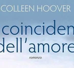 Recensione | Le coincidenze dell'amore – ColleenHoover