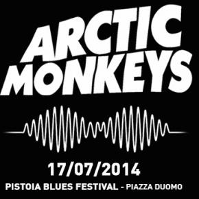 Arctic Monkeys | Live al Pistoia Blues –17.07.14