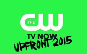Upfronts 2015 | The CW
