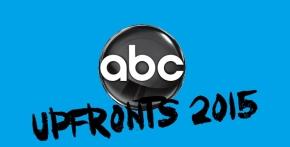 Upfronts 2015 |ABC