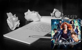 iChange | #3 –Shadowhunters