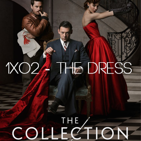 "Recensione | The Collection 1×02 ""The Dress"""