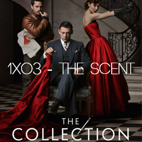 "Recensione | The Collection 1×03 ""The Scent"""