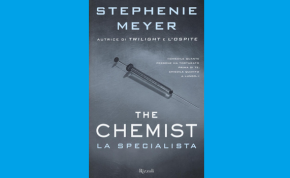 "Recensione | ""The Chemist, la specialista"" di Stephenie Meyer"