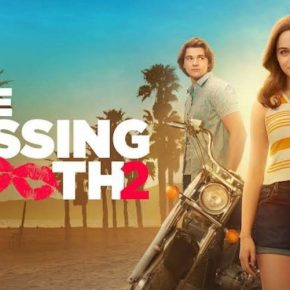 Recensione | The Kissing Booth 2 – Virando Dritto verso il 3